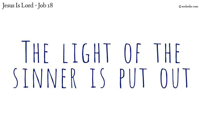 The light of the sinner is put out