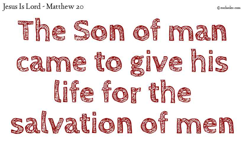 Jesus gave his life for the salvation of men