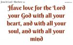 Love the Lord your God above all else
