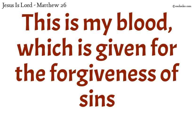 The blood of Jesus that takes away sins
