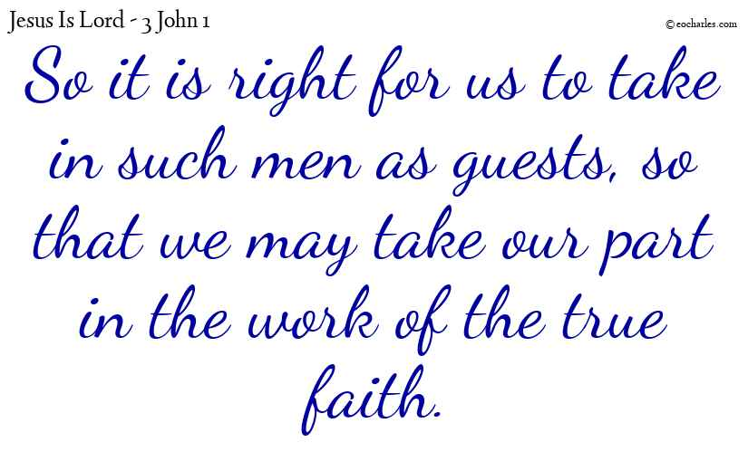 Our fellowship in the work of the true faith