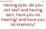 Do you hear? Do you see? Do you remember?