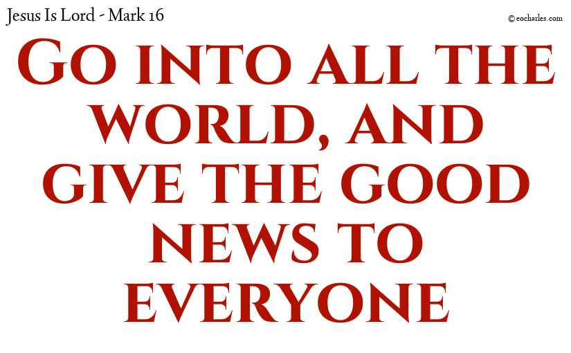 Give the good news to everyone