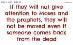 They give no attention to the word of God