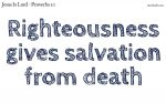 Righteousness gives salvation