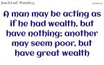 Wealthy but poor and poor but wealthy