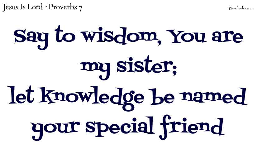 Let knowledge be your special friend