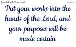 Let the Lord guide your works