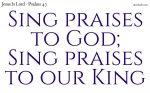 Sing praises to God