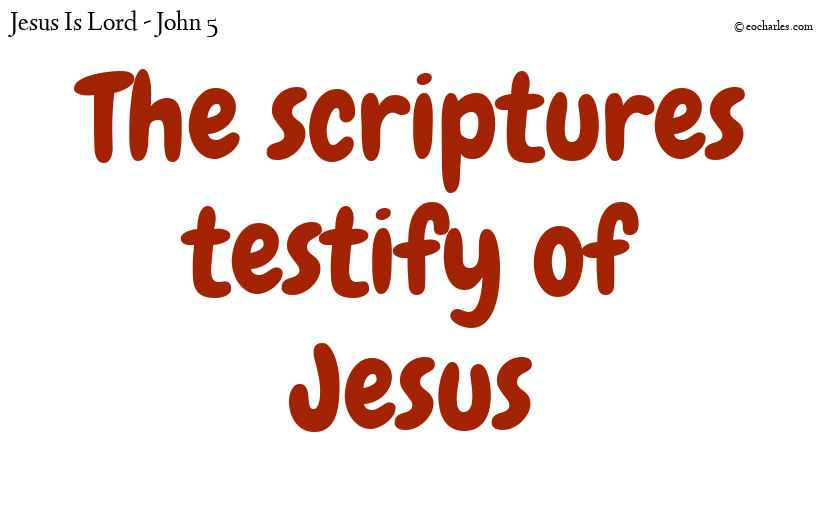 The old testament testifies of Jesus
