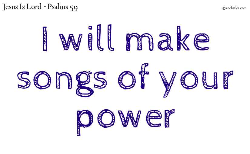 I will sing aloud of your mercy in the morning