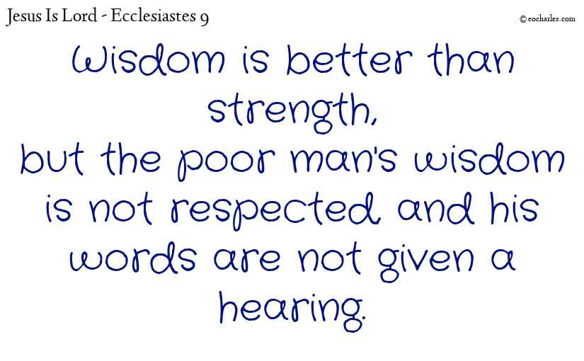 Wisdom is better than strength