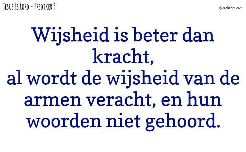 Wijsheid is beter dan kracht