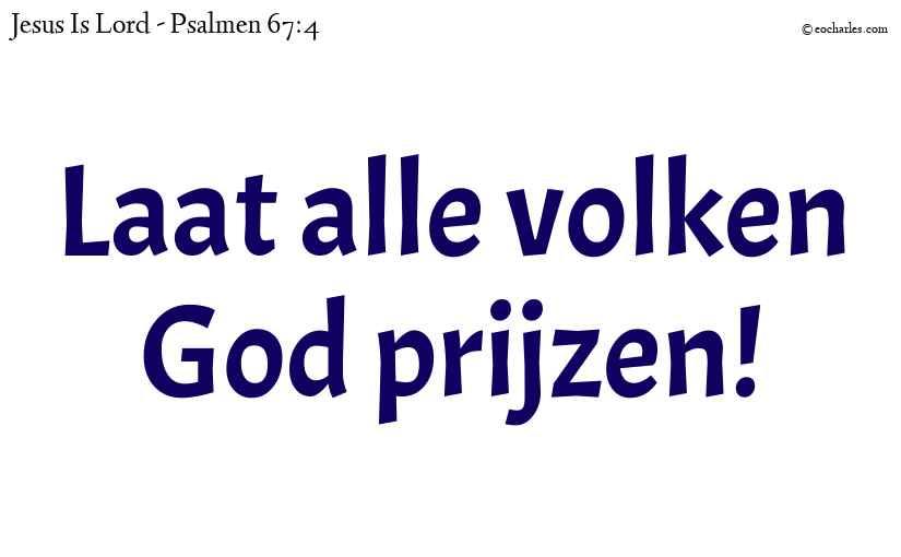Laat iedereen God prijzen