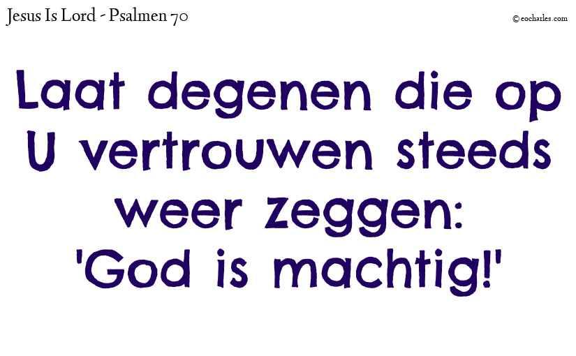 God is machtig!