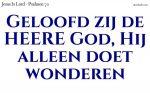 Geloofd zij de HEERE God