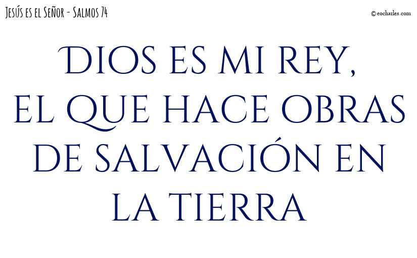 Dios es mi rey