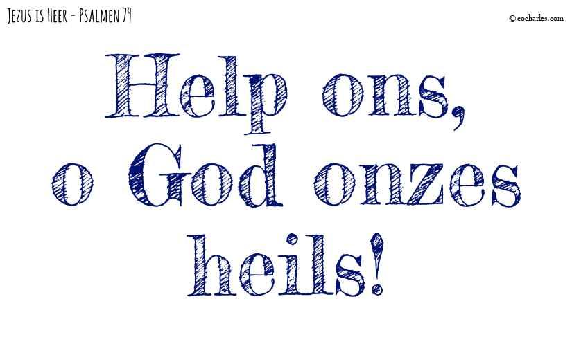 God onzes heils!