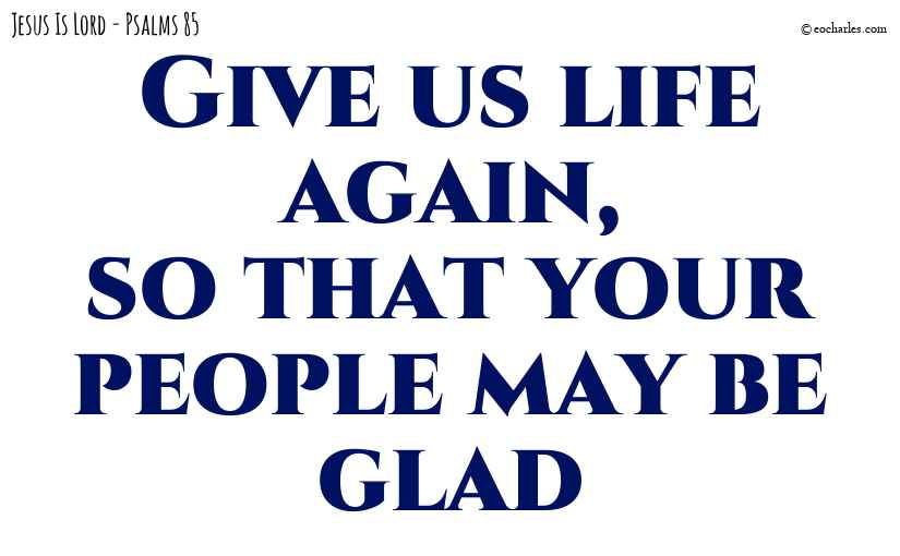Revival; give us life again