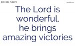 The Lord has overcome