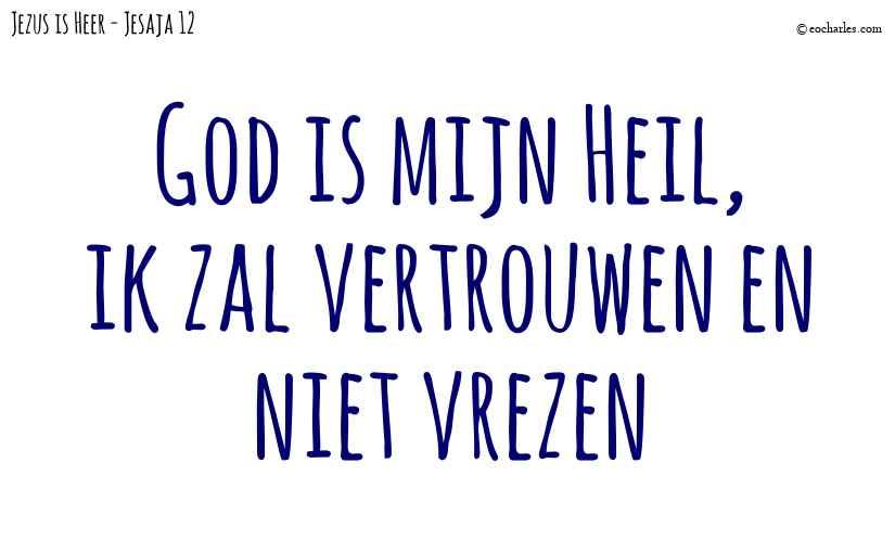 God is mijn redder