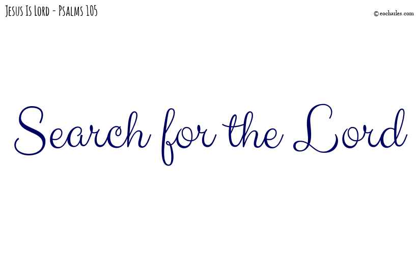 Search for the Lord