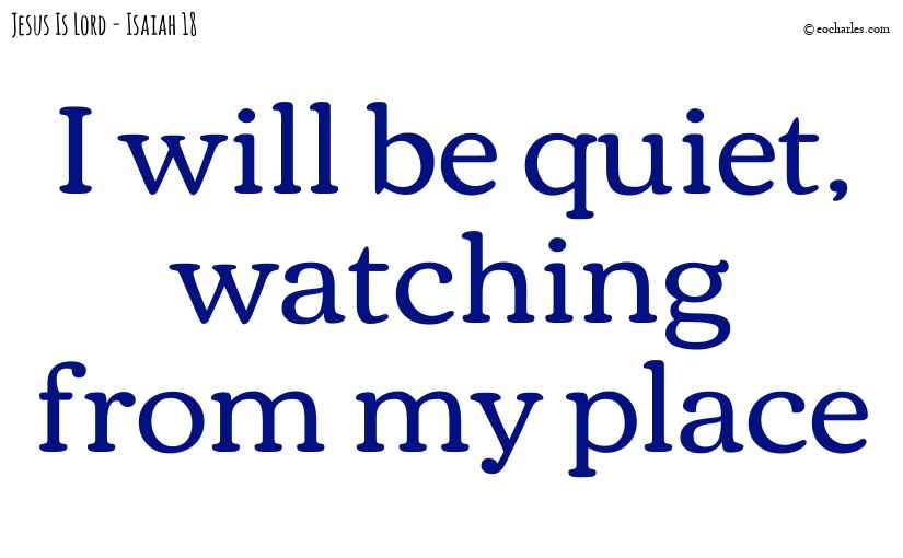 I will be quiet