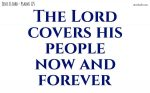 The Lord covers his people