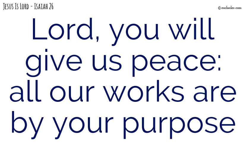 The Lord will give us peace
