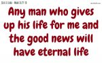 For Jesus and the good news