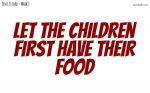 Let the children first have their food