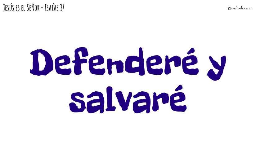 Defenderé y salvaré
