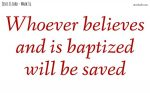 Whoever believes will be saved