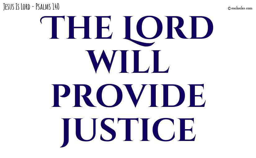 The Lord will provide justice