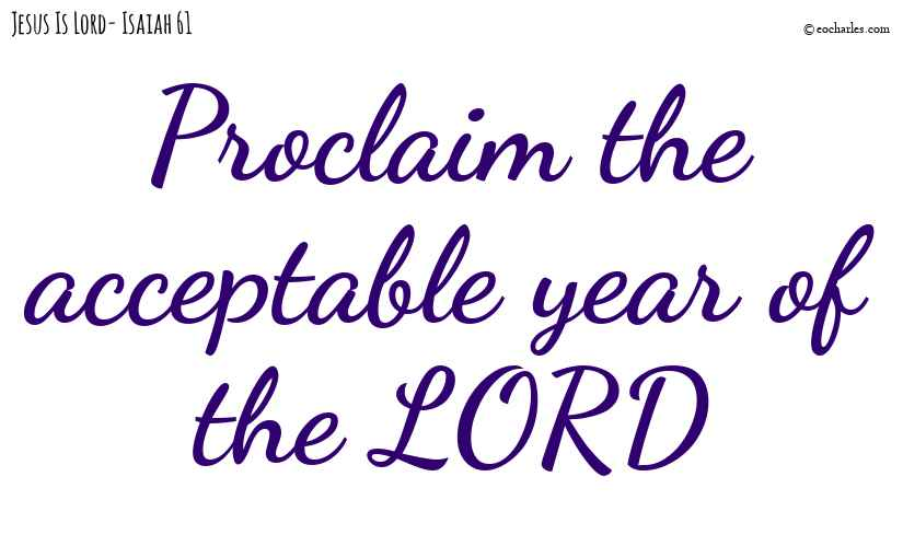 The acceptable year of the LORD