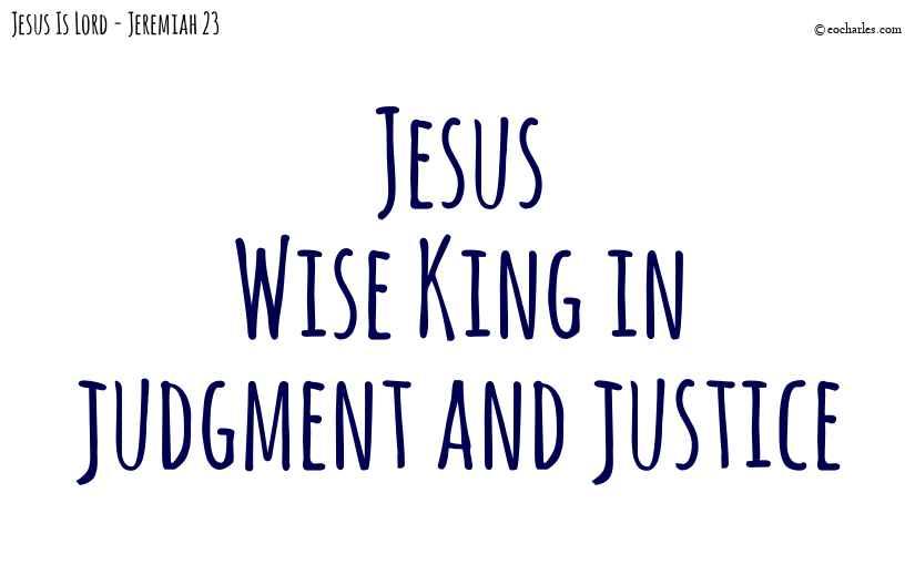 Jesus, Wise King