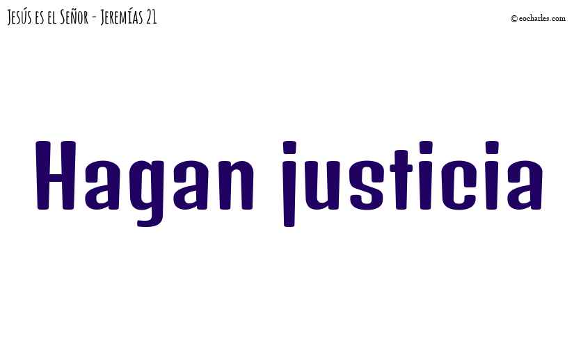 Hagan justicia