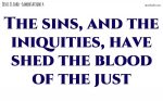 Because of the sins and iniquities
