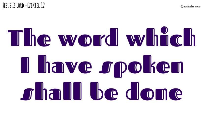 Thus saith the Lord GOD